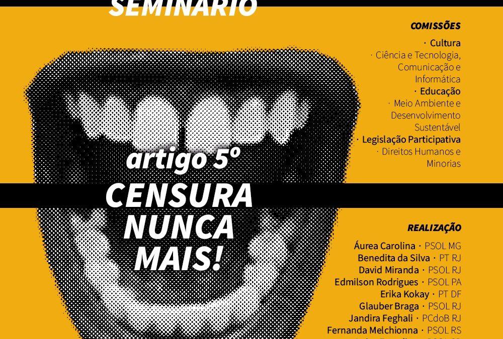 """Seminário """"Artigo 5º: Censura Nunca Mais"""
